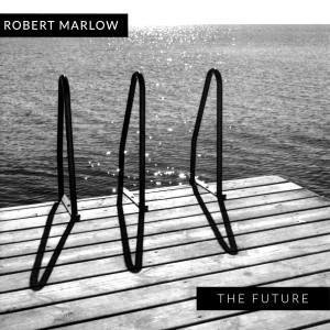 The Future_Robert Marlow